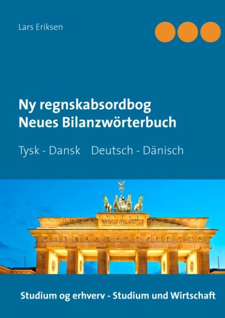 Ny regnskabsordbog - Neues Bilanzwörterbuch (Bog)