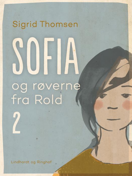 Sofia og røverne fra Rold 2 (E-bog)
