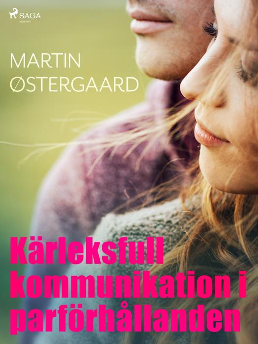 Kärleksfull kommunikation i parförhållanden (E-bog)
