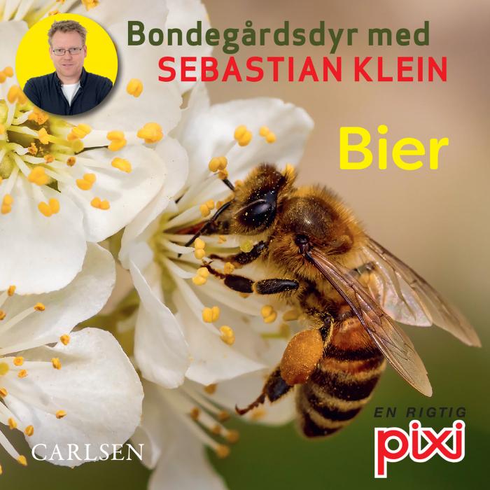 Bondegårdens dyr med Sebastian Klein: Bier (Lydbog)