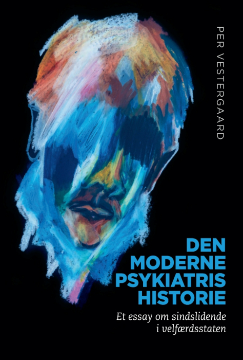 Den moderne psykiatris historie (E-bog)