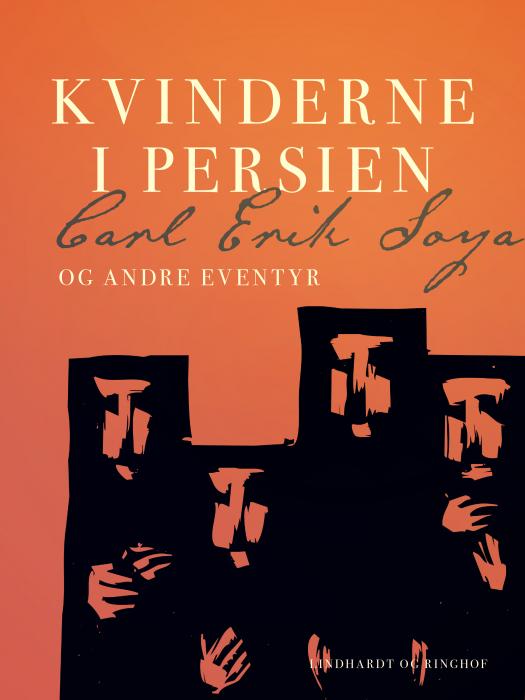 561fca68f0d2 Kvinderne i Persien og andre eventyr af Carl Erik Soya som e-bog
