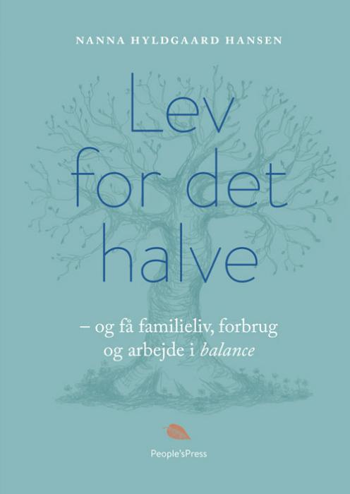 Lev for det halve af Nanna Hyldgaard Hansen