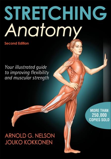 Stretching Anatomy af Arnold G. Nelson, Jouko J. Kokkonen om anatomi og udstrækning