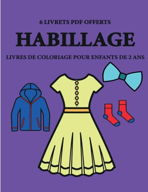 Livres De Coloriage Pour Enfants De 2 Ans Habillage Af Corinne Page Som Bog Paperback Hos Tales Dk